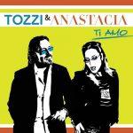 Tozzi e Anastacia