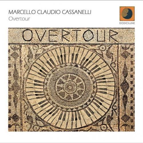 "Marcello Claudio Cassanelli ""Overtour """