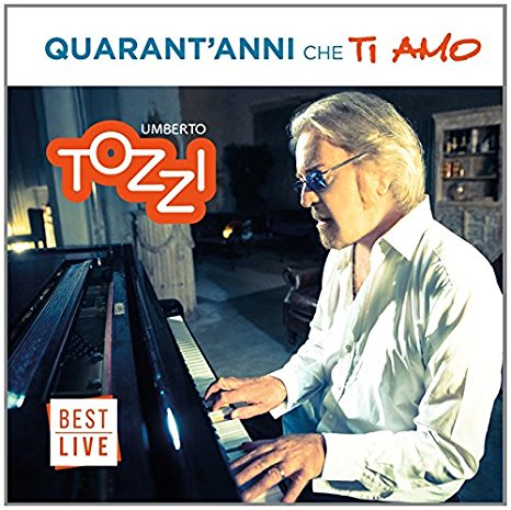 album quarant'anni che ti amo Umberto Tozzi